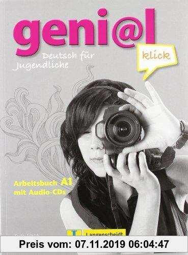 Gebr. - geni@l klick A1 - Arbeitsbuch mit 2 Audio-CDs: Deutsch als Fremdsprache für Jugendliche