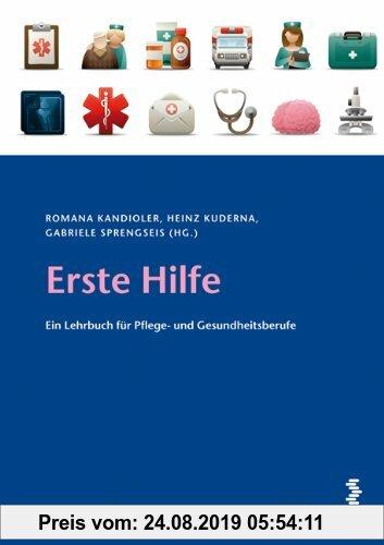 Gebr. - Erste Hilfe: Ein Lehrbuch für Pflege- und Gesundheitsberufe