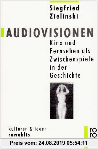 Gebr. - Audiovisionen: Kino und Fernsehen als Zwischenspiele in der Geschichte: Kino und Fernsehen als Zwischensprache in der Geschichte. (kulturen un