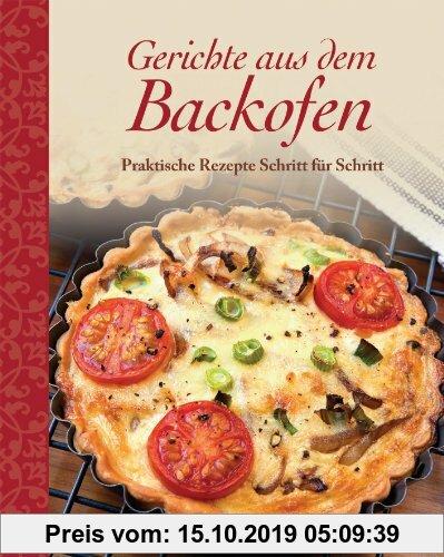 Gebr. - Gerichte aus dem Backofen: Praktische Rezepte Schritt für Schritt