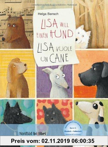 Gebr. - Lisa will einen Hund: Kinderbuch Deutsch-Italienisch mit MP3-Hörbuch zum Herunterladen