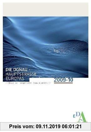 Gebr. - Die Donau - Hauptstrasse Europas: Revue der Europäischen Donau-Akademie