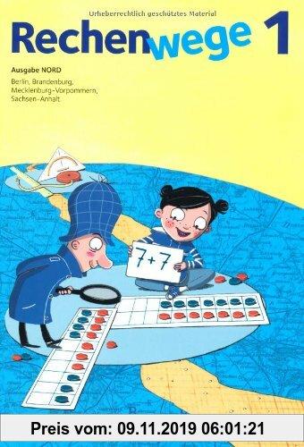 Gebr. - Rechenwege - Nord - Neubearbeitung 2011: 1. Schuljahr - Schülerbuch mit Kartonbeilagen