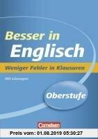 Gebr. - Besser in der Sekundarstufe II Englisch. Weniger Fehler in Klausuren: Übungsbuch mit Lösungsteil