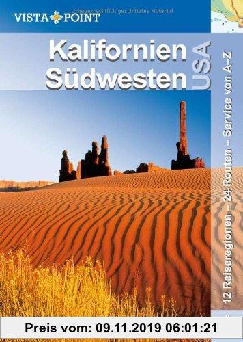Gebr. - Kalifornien und Südwesten USA: 12 Reiseregionen - 24 Routen - Service von A-Z