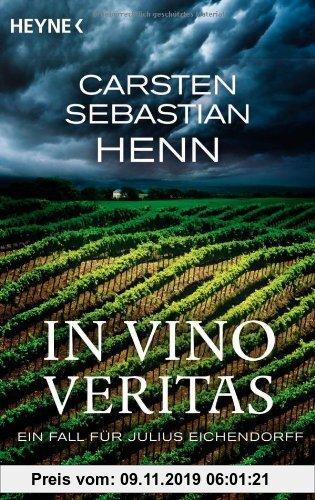 Gebr. - In Vino Veritas. Ein Fall für Julius Eichendorff: Kriminalroman