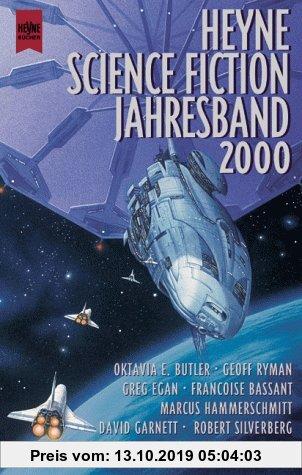 Gebr. - Heyne Science Fiction Jahresband 2000. 10 Romane und Erzählungen prominenter SF- Autoren.