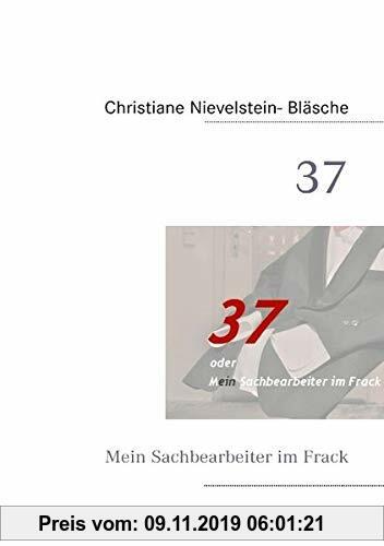 Gebr. - 37: Mein Sachbearbeiter im Frack