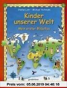 Gebr. - Kinder unserer Welt. Mein erster Bildatlas