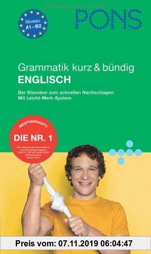 Gebr. - PONS Grammatik kurz & bündig Englisch: Der Klassiker zum schnellen Nachschlagen