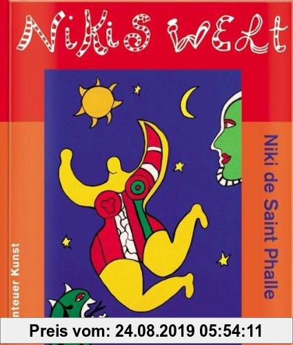 Gebr. - Nikis Welt: Niki de Saint Phalle (Abenteuer Kunst)