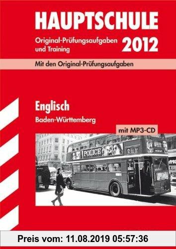 Gebr. - Abschluss-Prüfungsaufgaben Hauptschule Baden-Württemberg; Englisch mit MP3-CD 2012; Mit den Original-Prüfungsaufgaben Jahrgänge 2008-2011 und