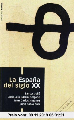 Gebr. - La España del siglo XX (Manuales Bolsillo)