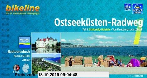 Gebr. - bikeline Radtourenbuch: Ostseeküsten-Radweg Teil 1: Schleswig-Holstein. Von Flensburg nach Lübeck. 1:75.000. GPS-Download, wetterfest/reißfest