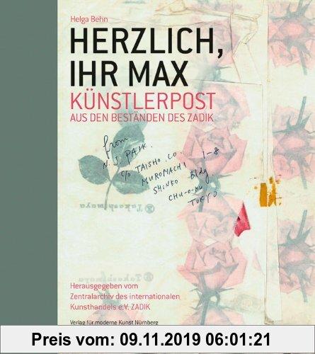 Gebr. - Herzlich, Ihr Max: Die schönsten Künstlerbriefe aus den Beständen des ZADIK