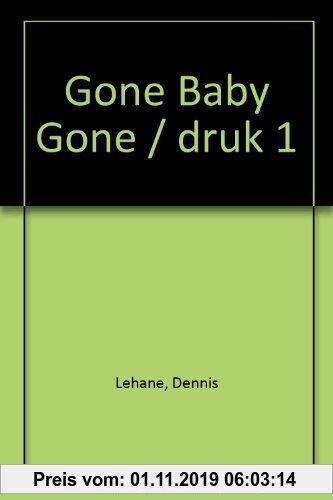Gebr. - Gone Baby Gone / druk 1
