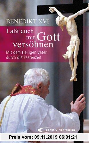 Gebr. - Lasst euch mit Gott versöhnen: Mit dem Heiligen Vater durch die Fastenzeit