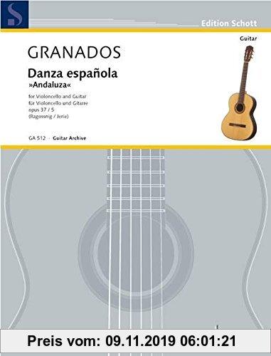 Gebr. - Danza españolaAndaluza: op. 37/5. Violoncello und Gitarre. (Edition Schott)