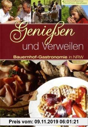 Gebr. - Genießen & Verweilen: Bauernhof-Gastronomie in NRW