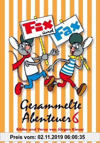 Gebr. - Fix und Fax 06: Gesammelte Abenteuer