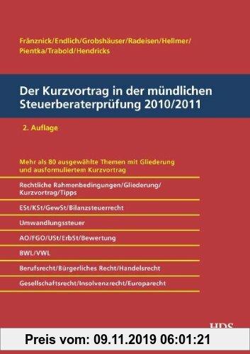 Gebr. - Der Kurzvortrag in der mündlichen Steuerberaterprüfung 2010/2011
