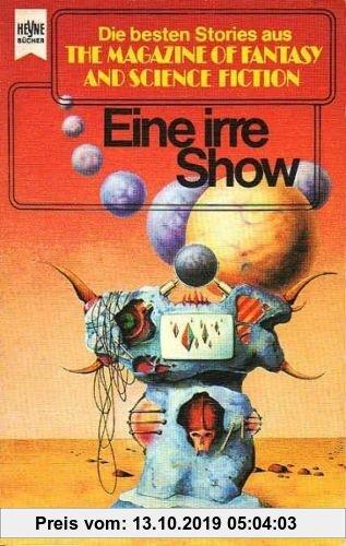 Gebr. - The Magazine of Fantasy and Science Fiction 59. Eine irre Show.