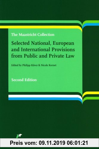 Gebr. - Selected National, European and International Provisions from Public and Private Law: The Maastricht Collection (second edition)