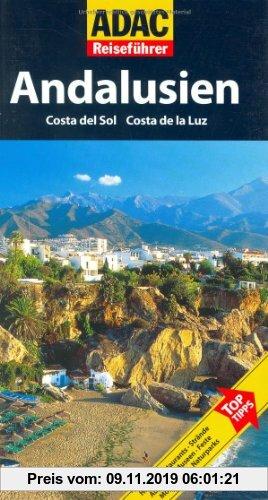 Gebr. - ADAC Reiseführer Andalusien: Costa del Sol, Costa de la Luz. Hotels, Restaurants, Strände, Ausblicke, Museen, Feste, Dörfer, Monumente, Naturp