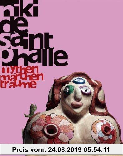 Gebr. - Niki de Saint Phalle: Mythen - Märchen - Träume