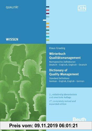 Gebr. - Wörterbuch Qualitätsmanagement: Normgerechte Definitionen Deutsch - Englisch, Englisch - Deutsch