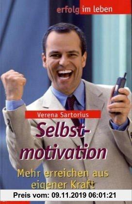 Gebr. - Selbstmotivation. Mehr erreichen aus eigener Kraft