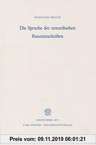 Gebr. - Die Sprache der urnordischen Runeninschriften (Germanische Bibliothek)