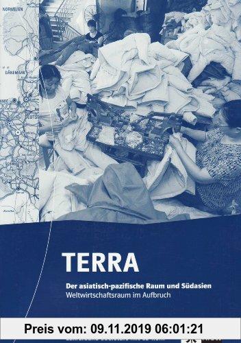 Gebr. - TERRA Erdkunde Räume und Strukturen Sek. II. TERRA Der asiatisch-pazifische Raum und Südasien