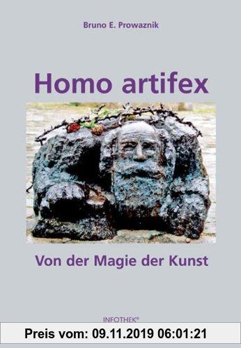 Gebr. - Homo artifex. Von der Magie der Kunst