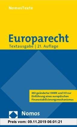 Gebr. - Europarecht: Textausgabe mit einer Einführung von Prof. Dr. Roland Bieber. Rechtsstand: 1. September 2010