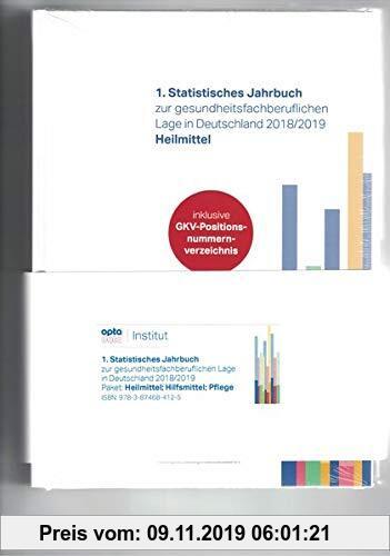 Gebr. - 1. Statistisches Jahrbuch zur gesundheitsfachberuflichen Lage in Deutschland 2018/2019 Heilmittel,Hilfsmittel,Pflege (Paket)