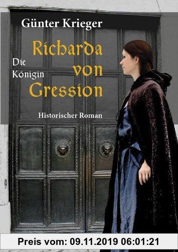 Gebr. - Richarda von Gression - Die Königin