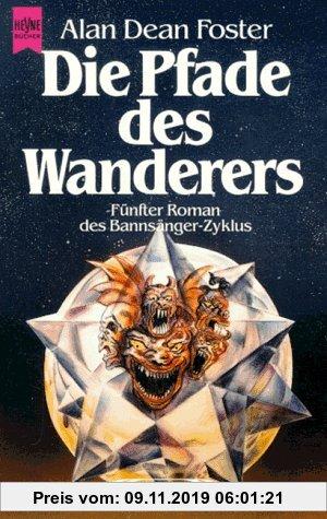 Gebr. - Die Pfade des Wanderers. Fünfter Roman des Bannsänger-Zyklus