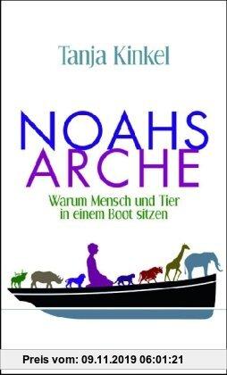Gebr. - Noahs Arche: Warum Mensch und Tier in einem Boot sitzen
