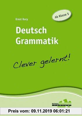 Gebr. - Deutsch Grammatik - clever gelernt: Ab Klasse 5