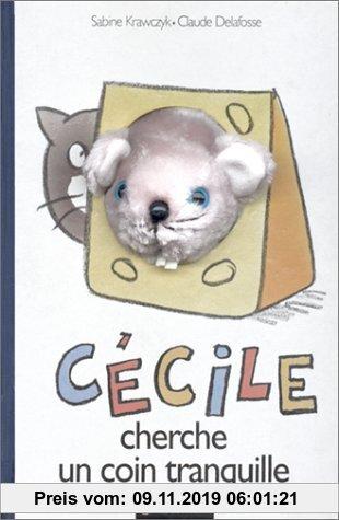 Gebr. - Cécile Souris cherche un coin tranquille (Petipluches)