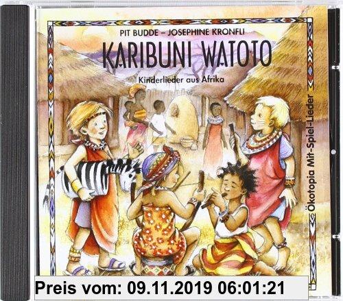 Gebr. - Karibuni Watoto. CD: Kinderlieder aus Afrika