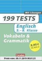 Gebr. - 199 Tests. Englisch 5.-8. Klasse. Grammatik und Vokabeln