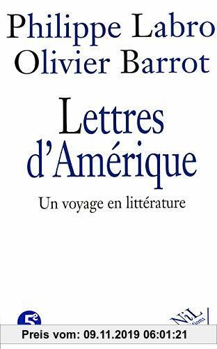 Gebr. - Lettres d'Amérique. Un voyage en littérature