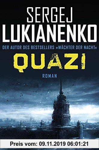 Gebr. - Quazi: Roman (Die Quazi-Romane, Band 1)