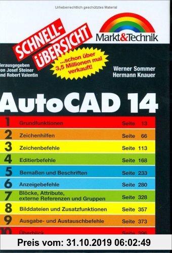 Gebr. - AutoCAD 14 Schnellübersicht . Das perfekte Nachschlagewerk für den täglichen Einsatz (Schnellübersichten)