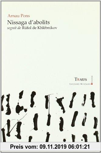 Gebr. - Nissaga d'abolits : seguit de Rúgol de Khlèbnikov