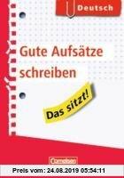 Gebr. - Das sitzt! Deutsch. Gute Aufsätze schreiben: Heft im Hosentaschenformat