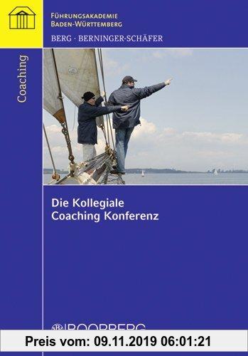 Gebr. - Die Kollegiale Coaching Konferenz: Führungsakdemie BW