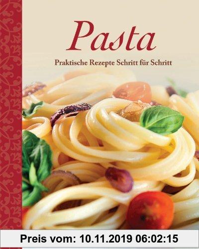 Gebr. - Pasta: Praktische Rezepte Schritt für Schritt